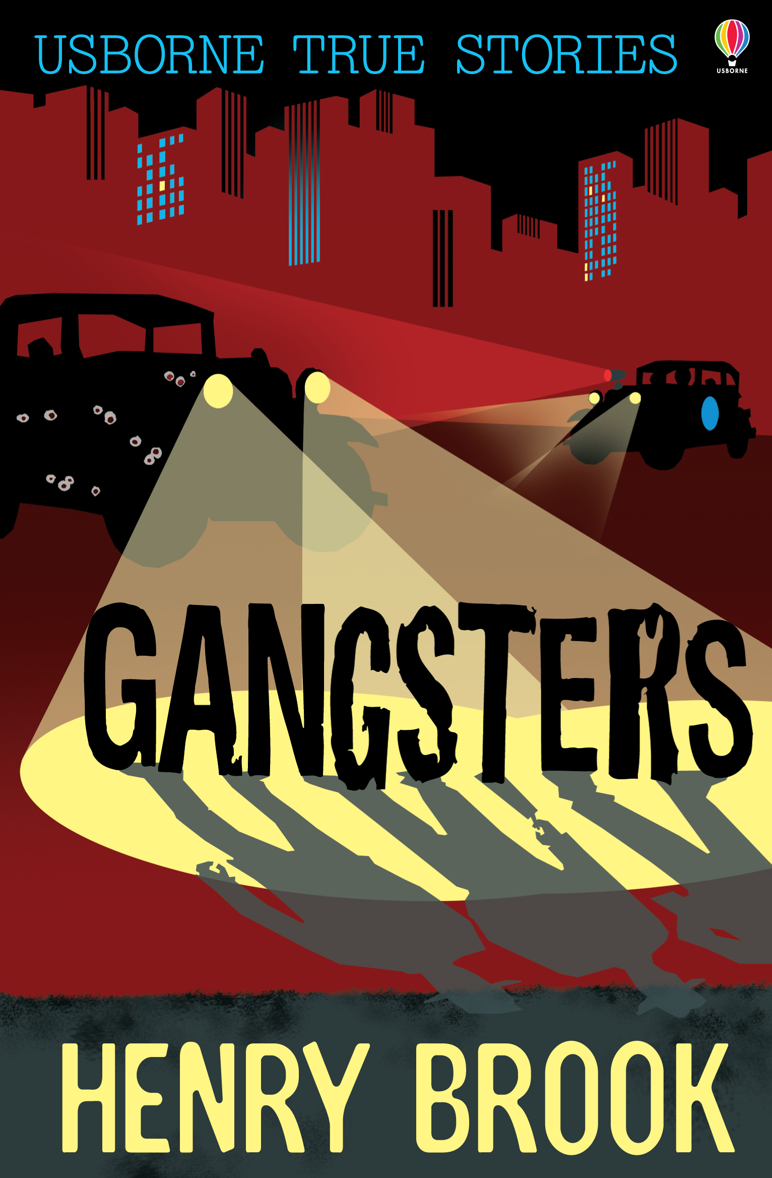 True Stories of Gangsters: Usborne True Stories