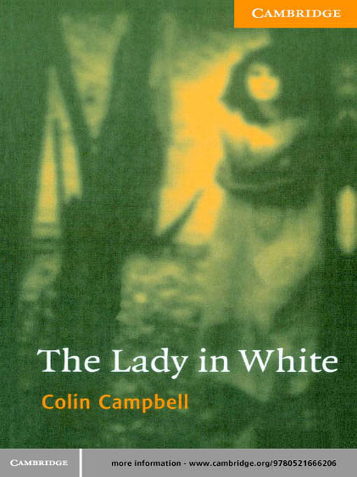 The Lady in White By: Campbell, Colin