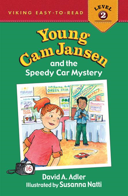 Young Cam Jansen and the Speedy Car Mystery By: David A. Adler,Susanna Natti