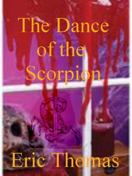 The Dance of the Scorpion