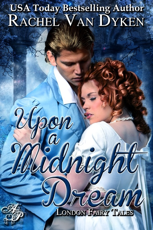 Upon a Midnight Dream By: Rachel Van Dyken