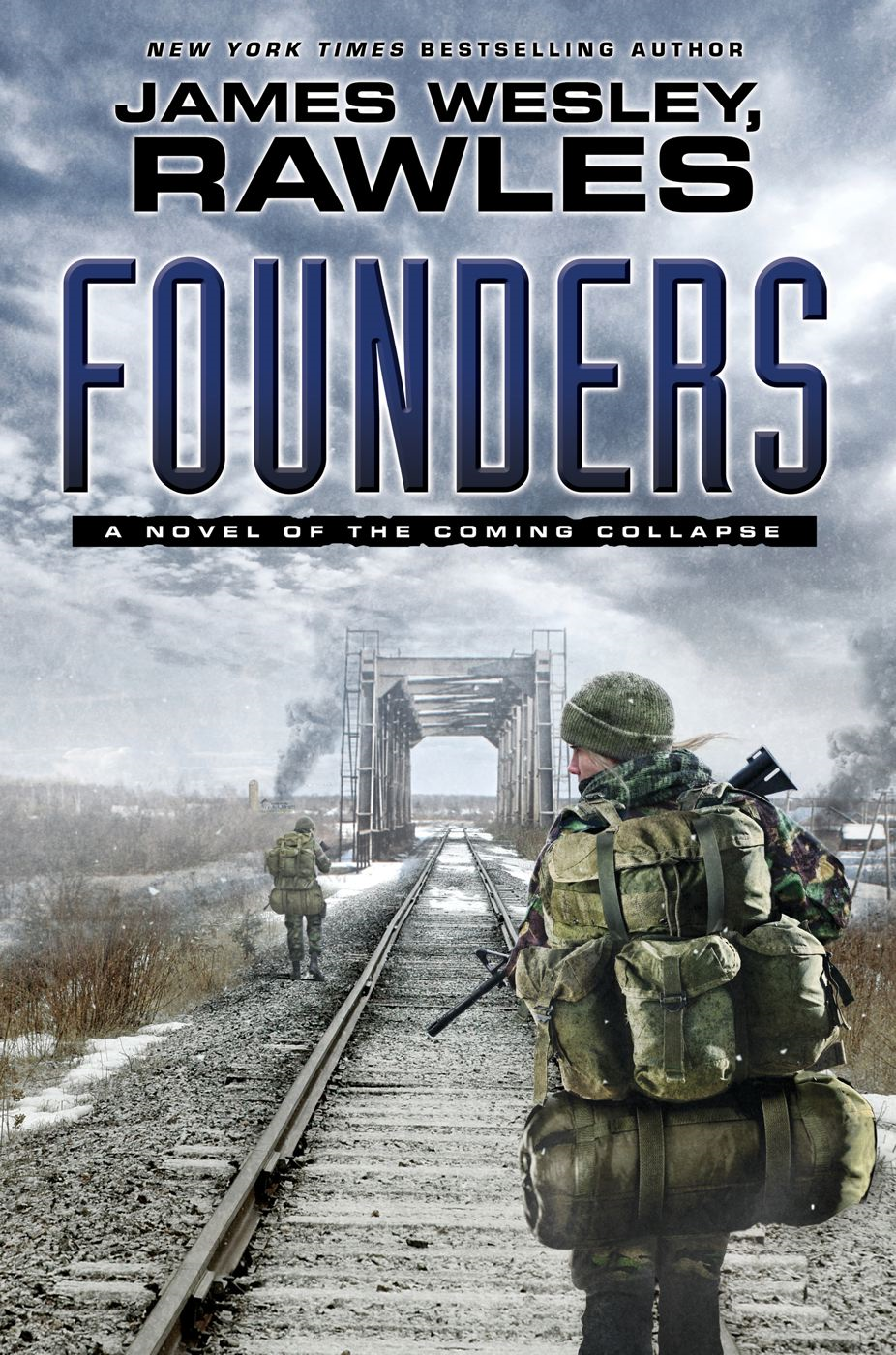 Founders By: James Wesley, Rawles