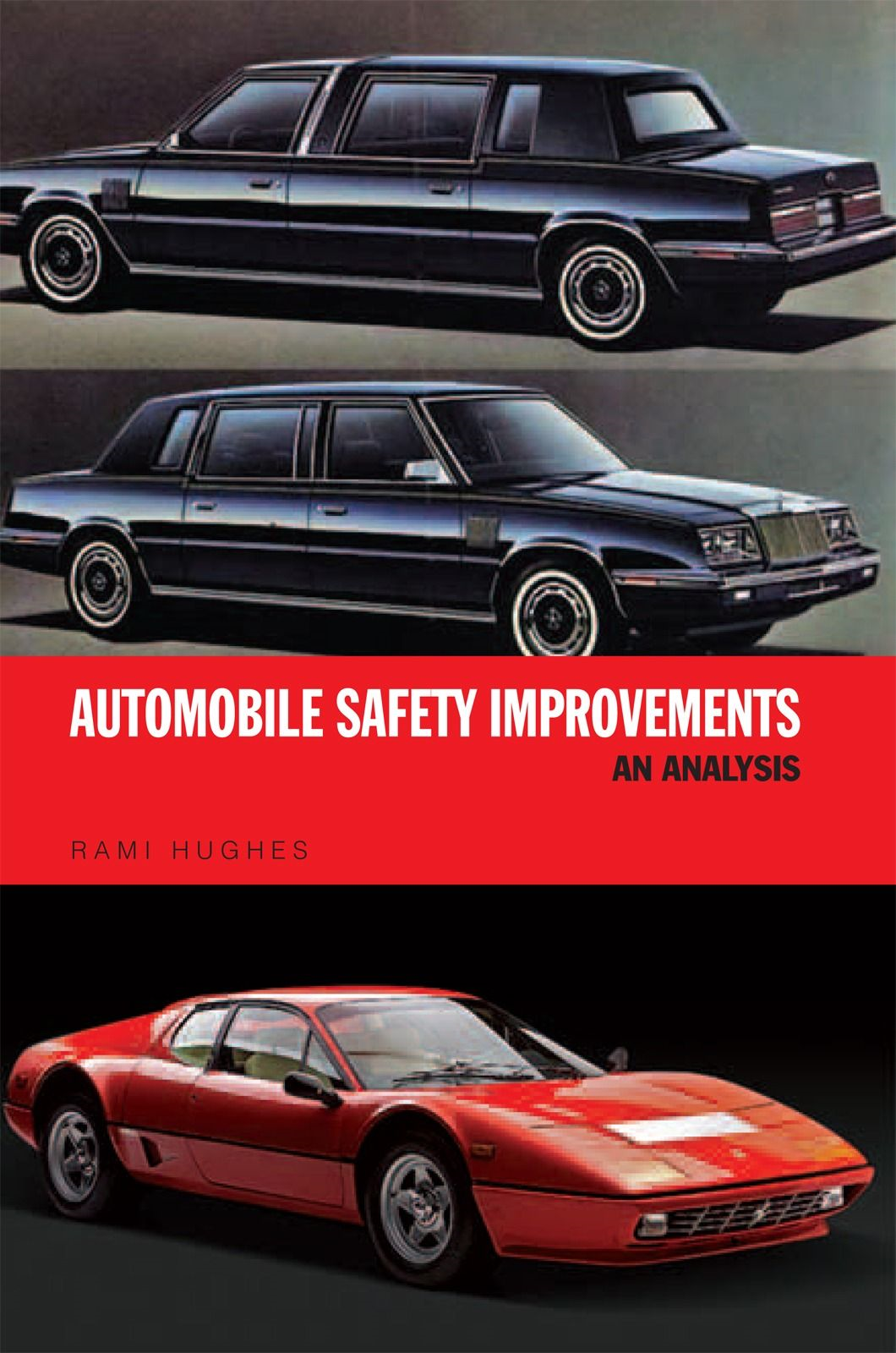 Automobile Safety Improvements: An Analysis