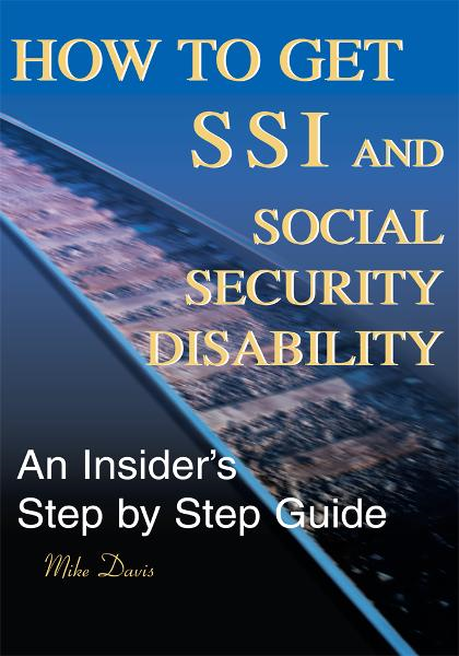 How to Get SSI and Social Security Disability