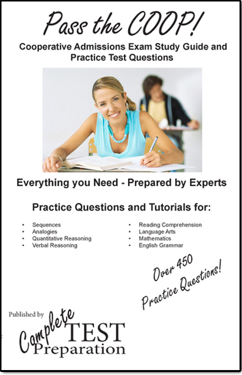 Pass the COOP!  Complete Cooperative Admissions Test Study Guide and Practice Test Questions