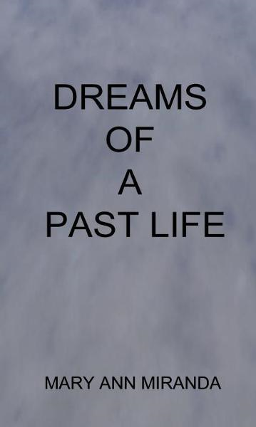 Dreams of a Past Life
