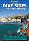 Atlas Of Dive Sites Of South Africa & Mozambique: