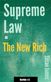 Supreme Law Is The New Rich