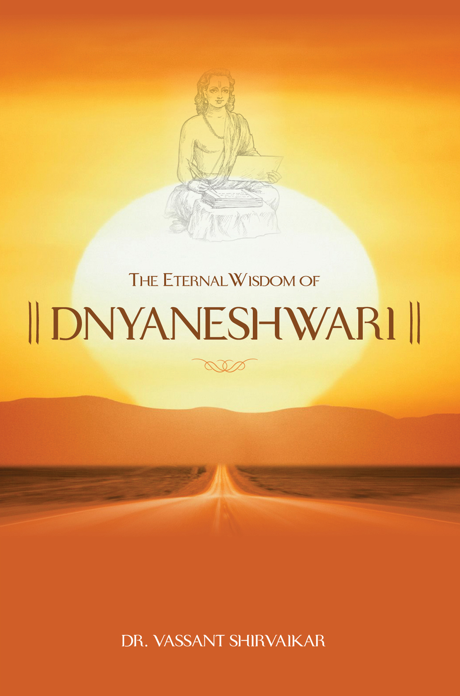 The Eternal Wisdom Of Dnyaneshwari