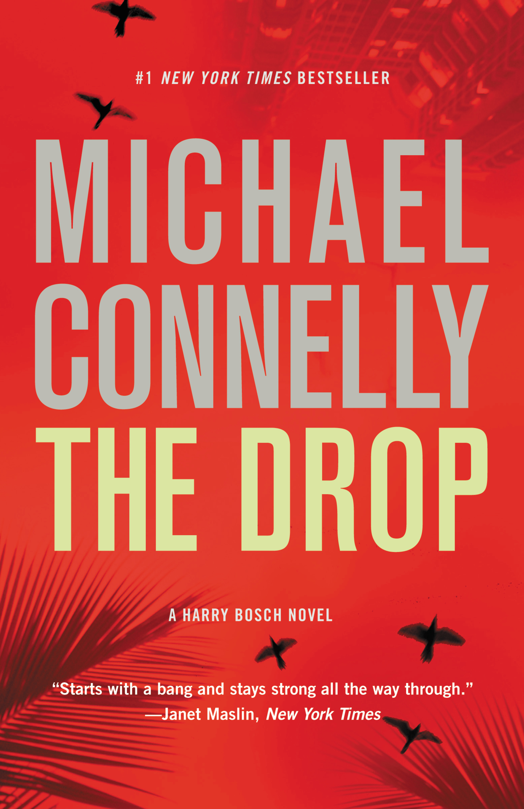 The Drop By: Michael Connelly