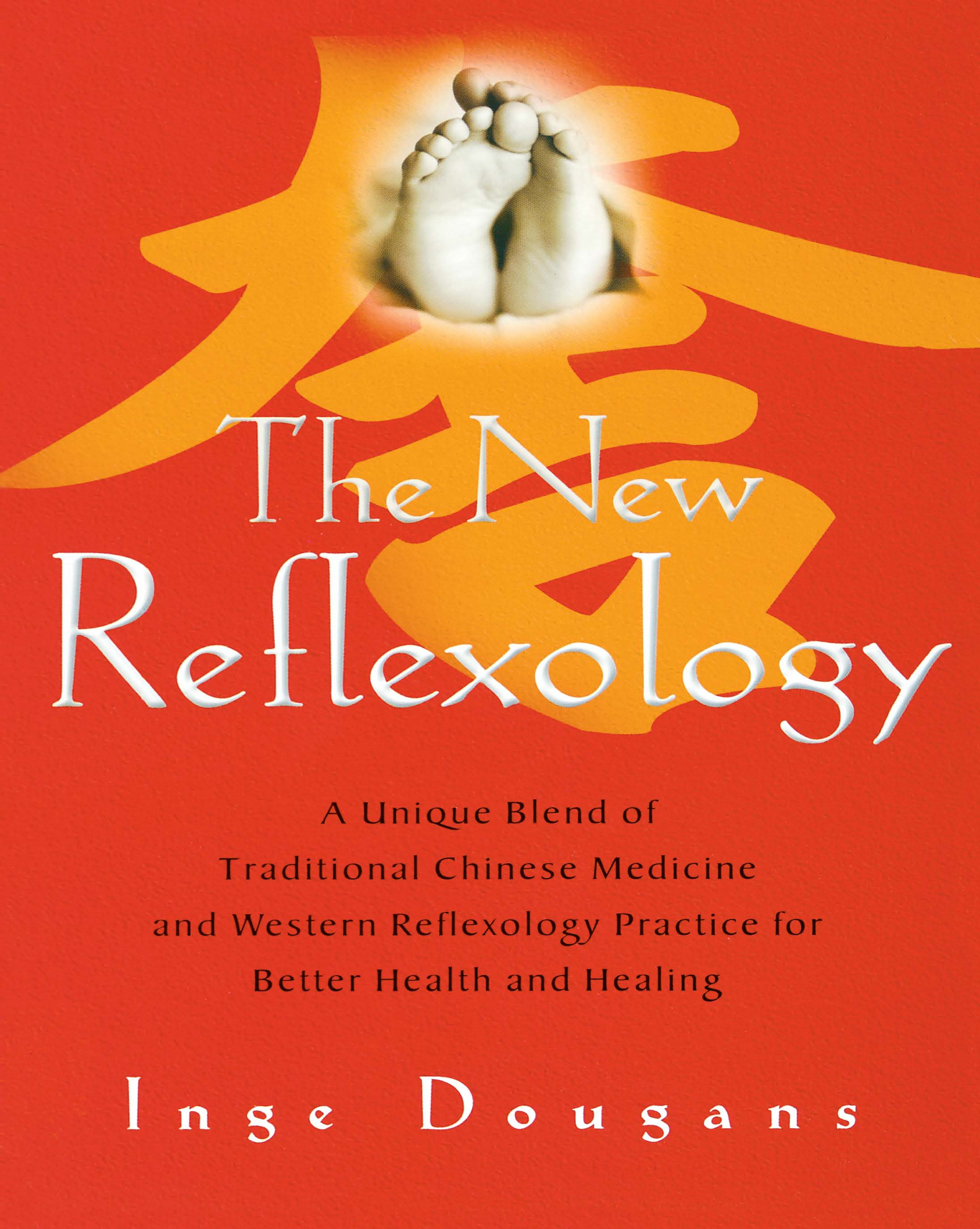 The New Reflexology By: Inge Dougans
