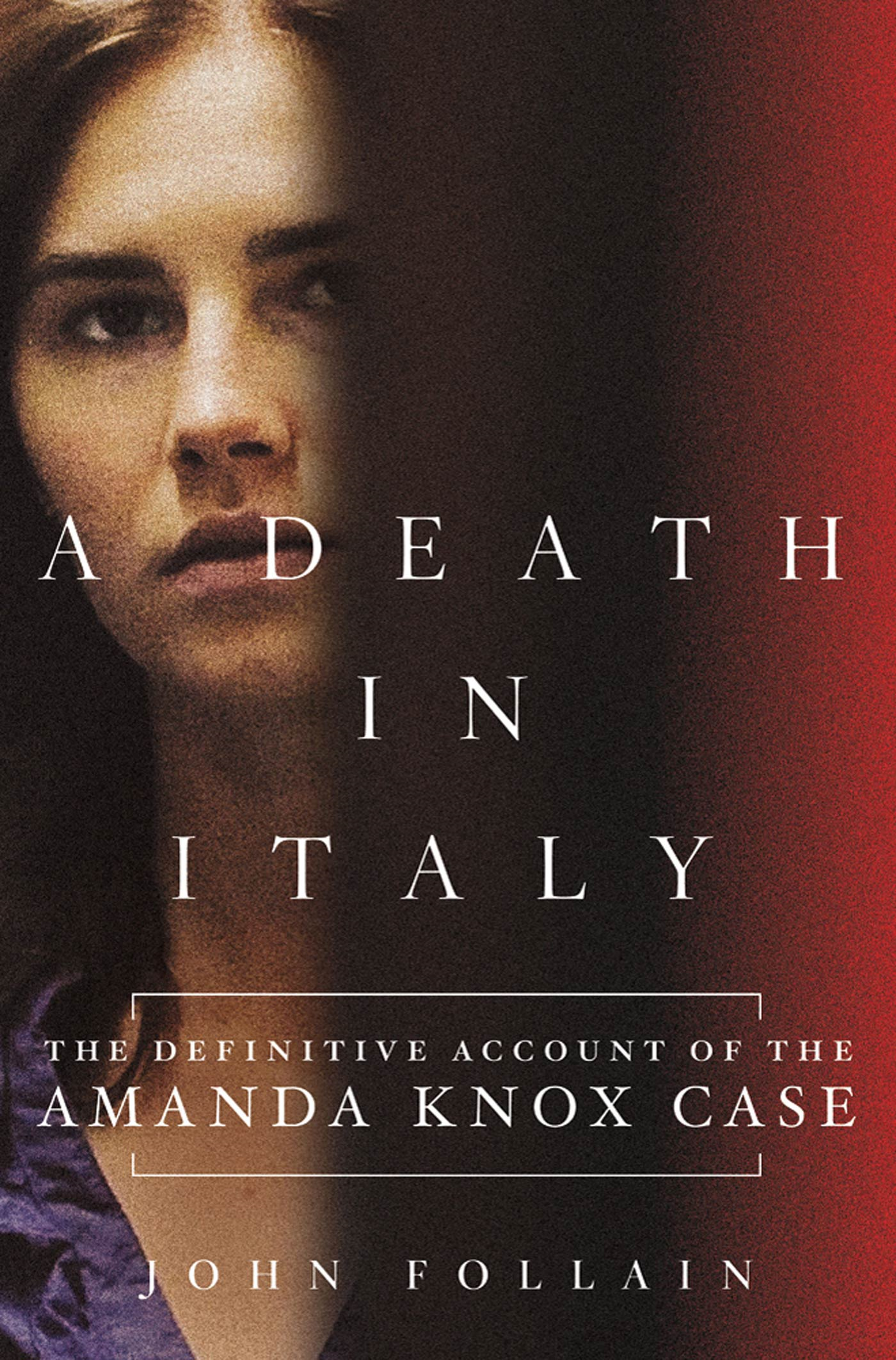 A Death in Italy By: John Follain