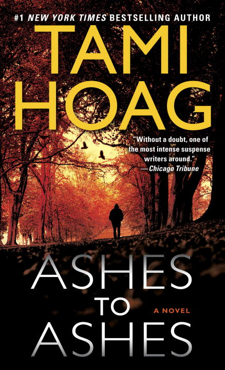 Ashes to Ashes By: Tami Hoag