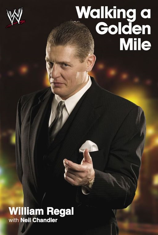 Walking a Golden Mile By: William Regal