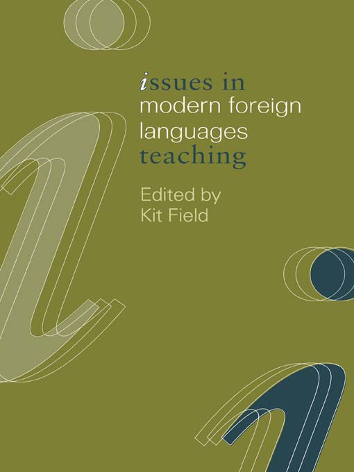 Issues in Modern Foreign Languages Teaching By: