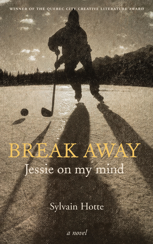 Break Away: Jessie on My Mind By: Sylvain Hotte