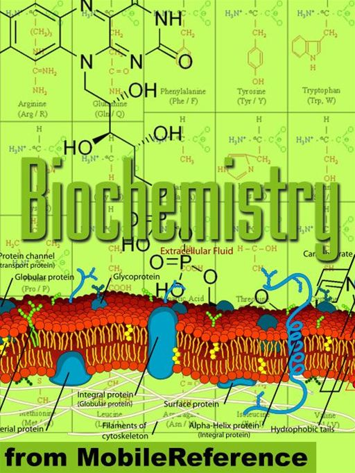 Biochemistry Study Guide: Enzymes, Membranes And Transport, Energy Pathways, Signal Transduction, Cellular Respiration, Glycolysis, Krebs/Citric Acid Cycle & More (Mobi Study Guides) By: MobileReference