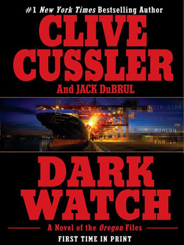 Dark Watch By: Clive Cussler,Jack Du Brul