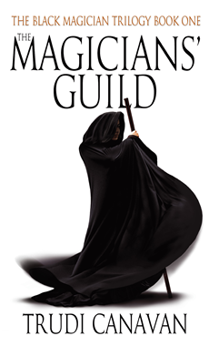 The Magicians' Guild Book 1 of the Black Magician