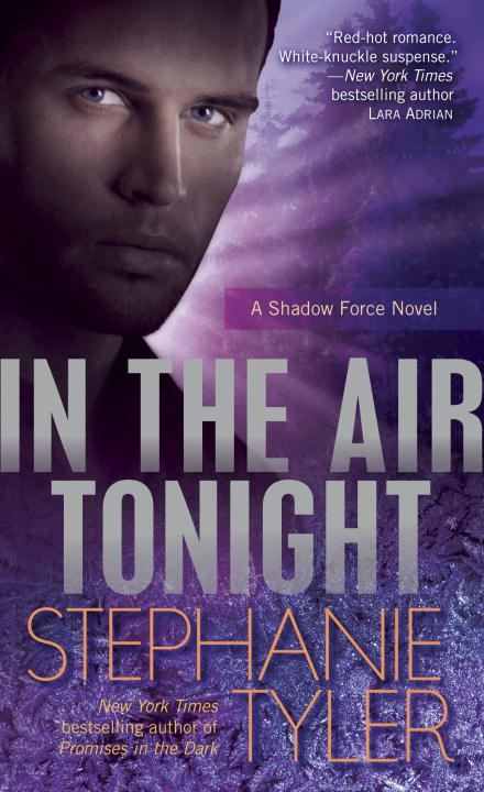 In the Air Tonight By: Stephanie Tyler