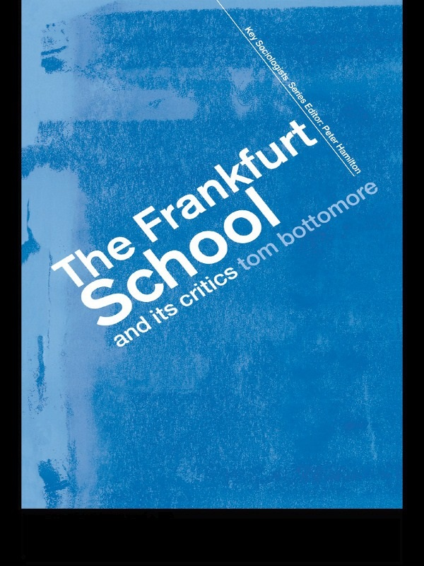 """what do the frankfurt school contribute"