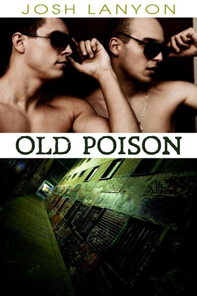 Old Poison (Dangerous Ground 2)