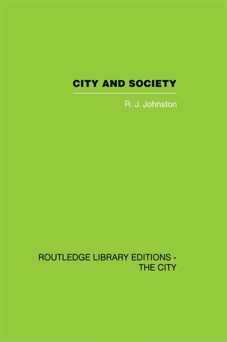 City and Society An Outline for Urban Geography