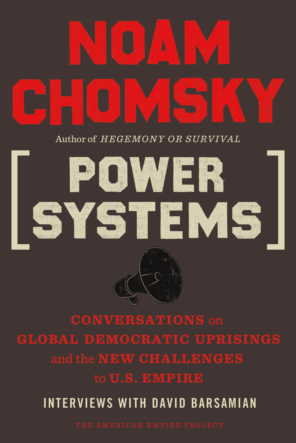 Power Systems By: Noam Chomsky