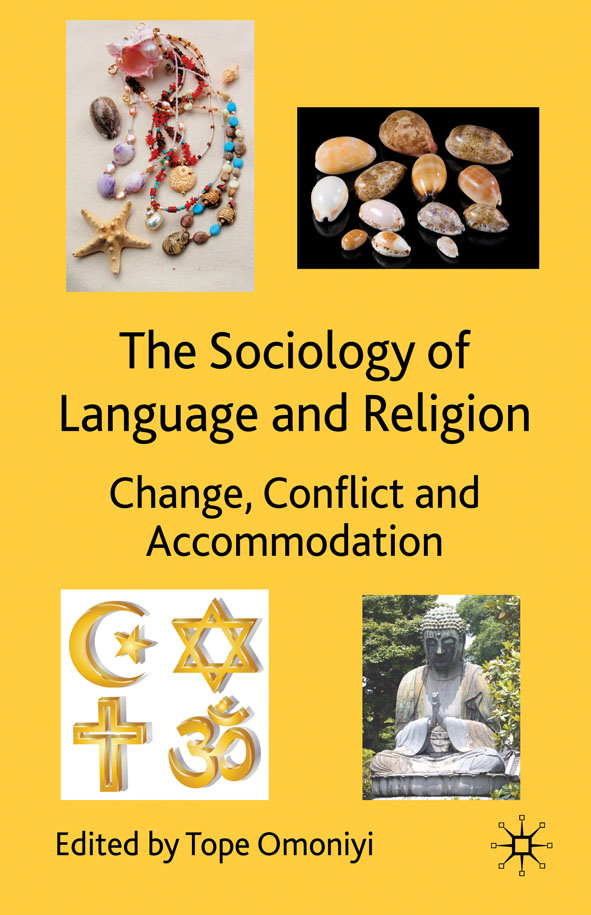The Sociology of Language and Religion Change,  Conflict and Accommodation