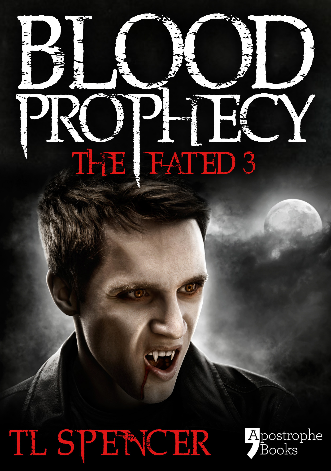 Blood Prophecy: The Fated Three: Teen Vampire Romance Fiction