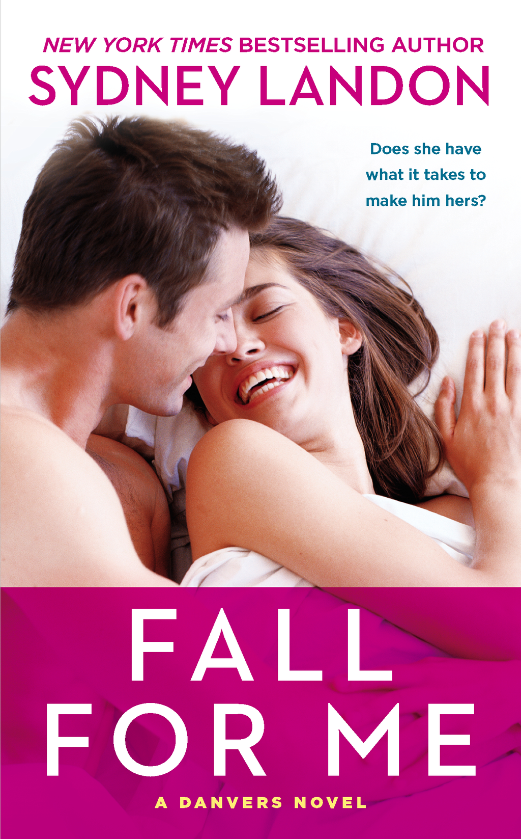 Fall For Me By: Sydney Landon