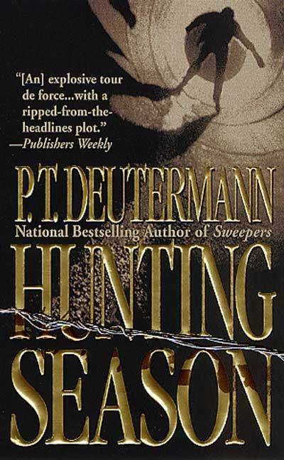 Hunting Season By: P. T. Deutermann