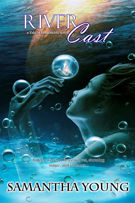 River Cast (The Tale of Lunarmorte #2) By: Samantha Young