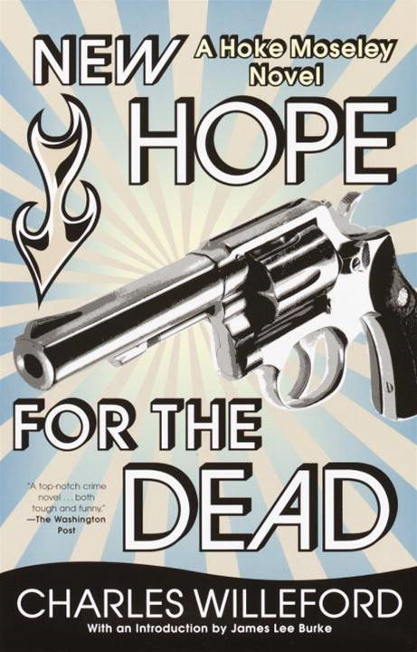New Hope for the Dead By: Charles Willeford