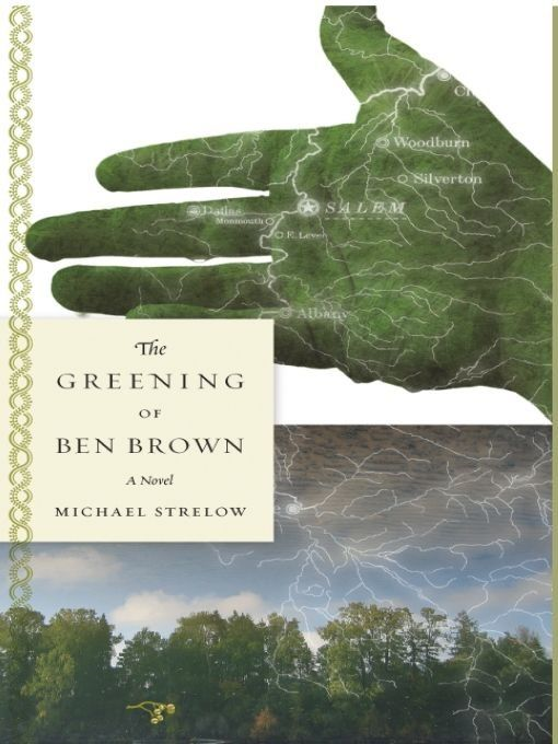 The Greening of Ben Brown: A Novel