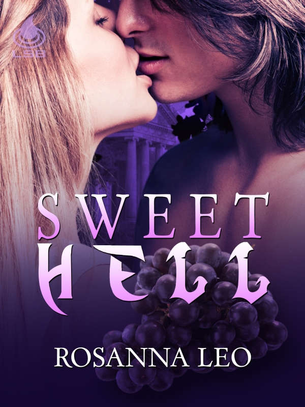 Sweet Hell By: Rosanna Leo