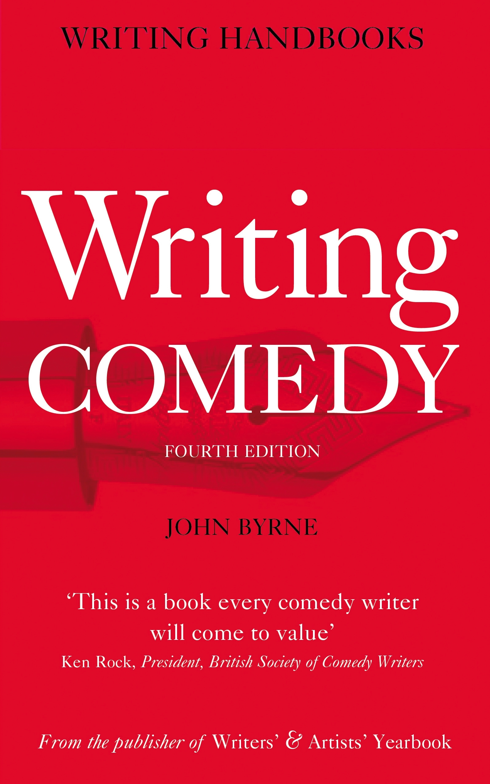 Writing Comedy By: John Byrne