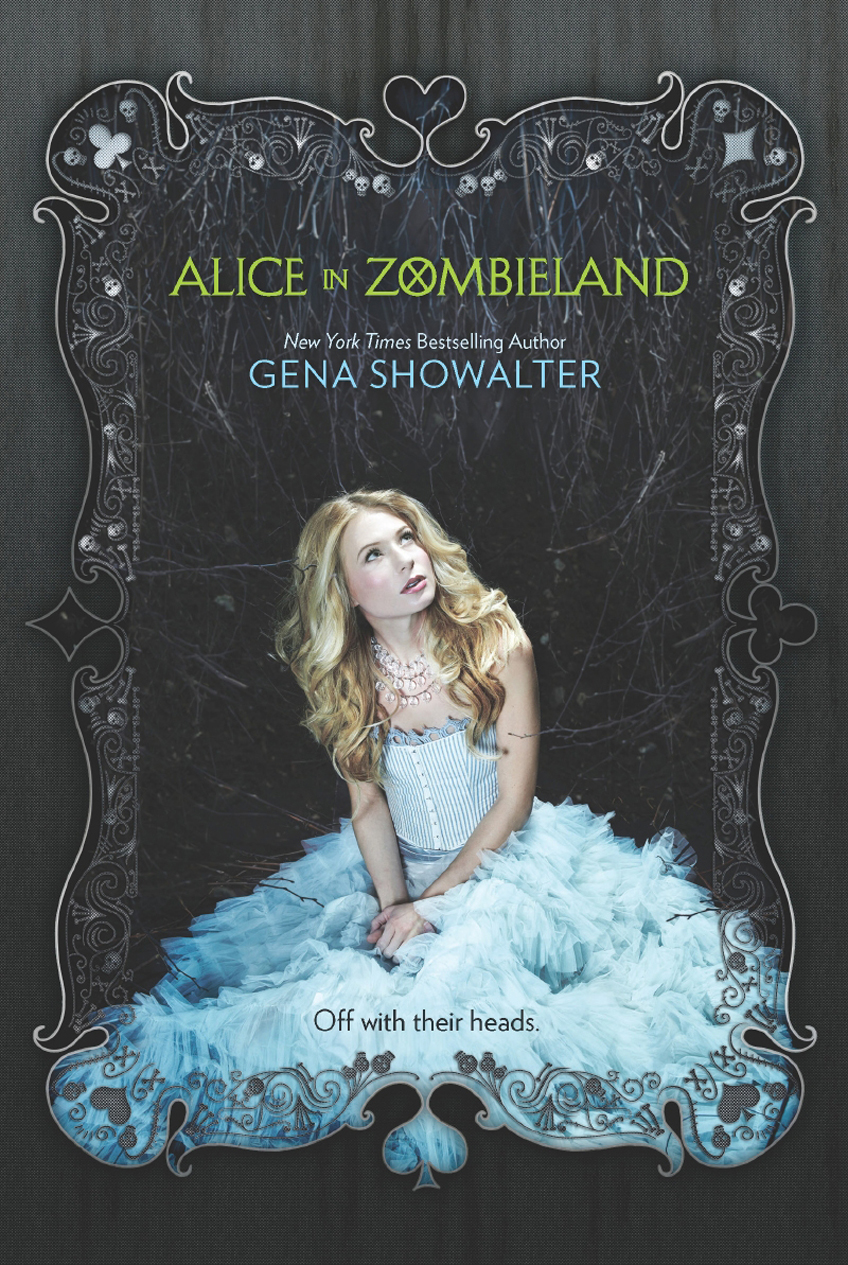 Alice in Zombieland By: Gena Showalter