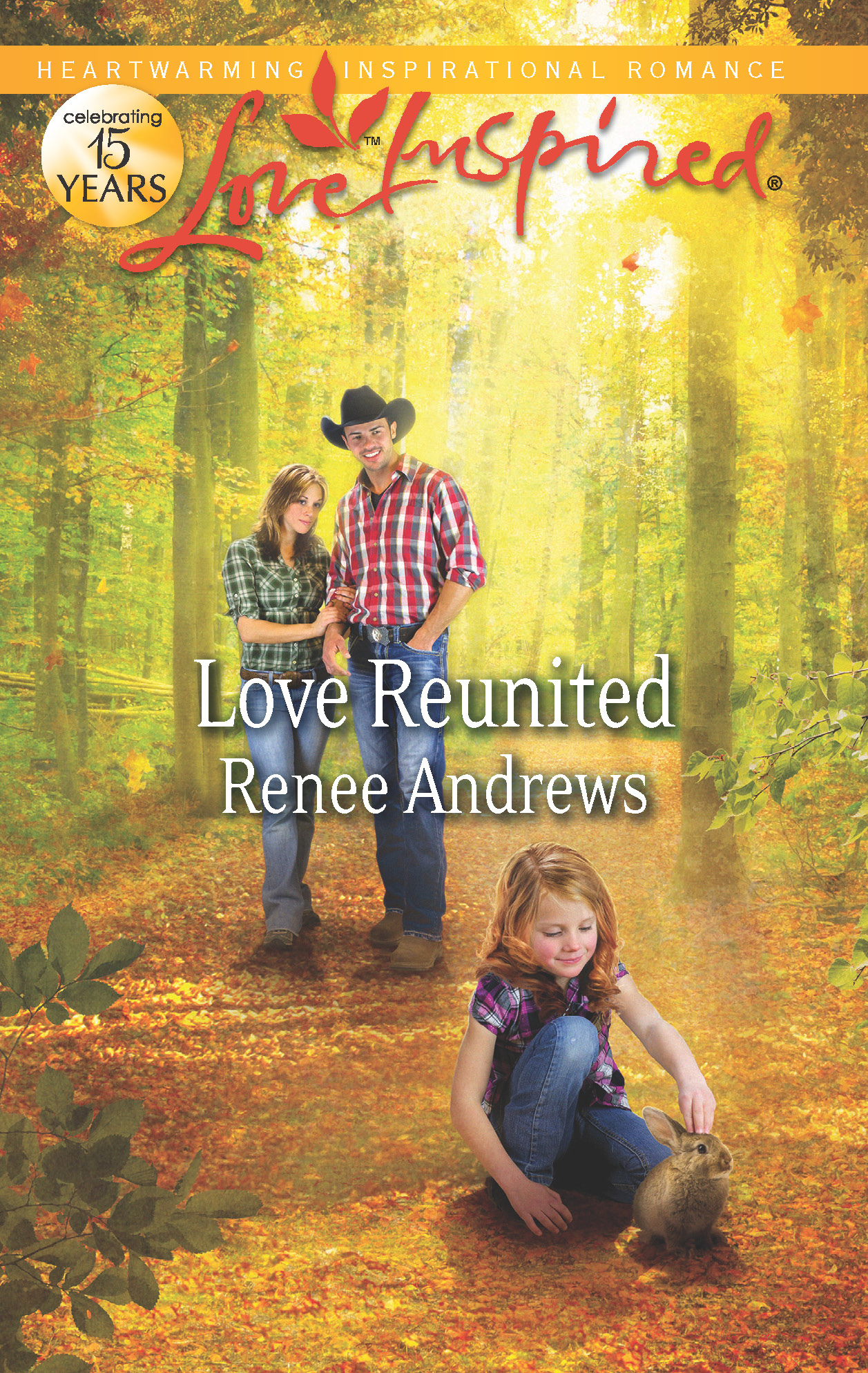 Love Reunited By: Renee Andrews