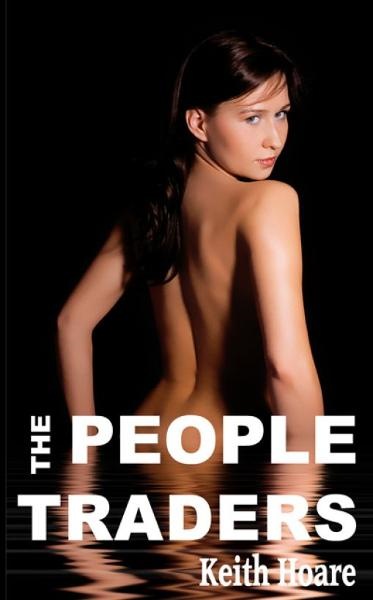 The People Traders By: Keith Hoare