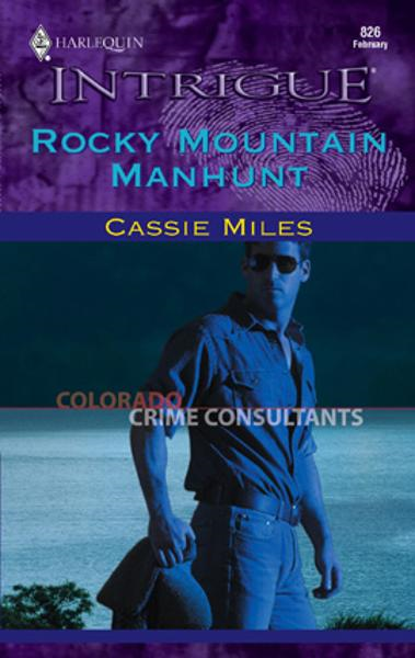 Rocky Mountain Manhunt By: Cassie Miles