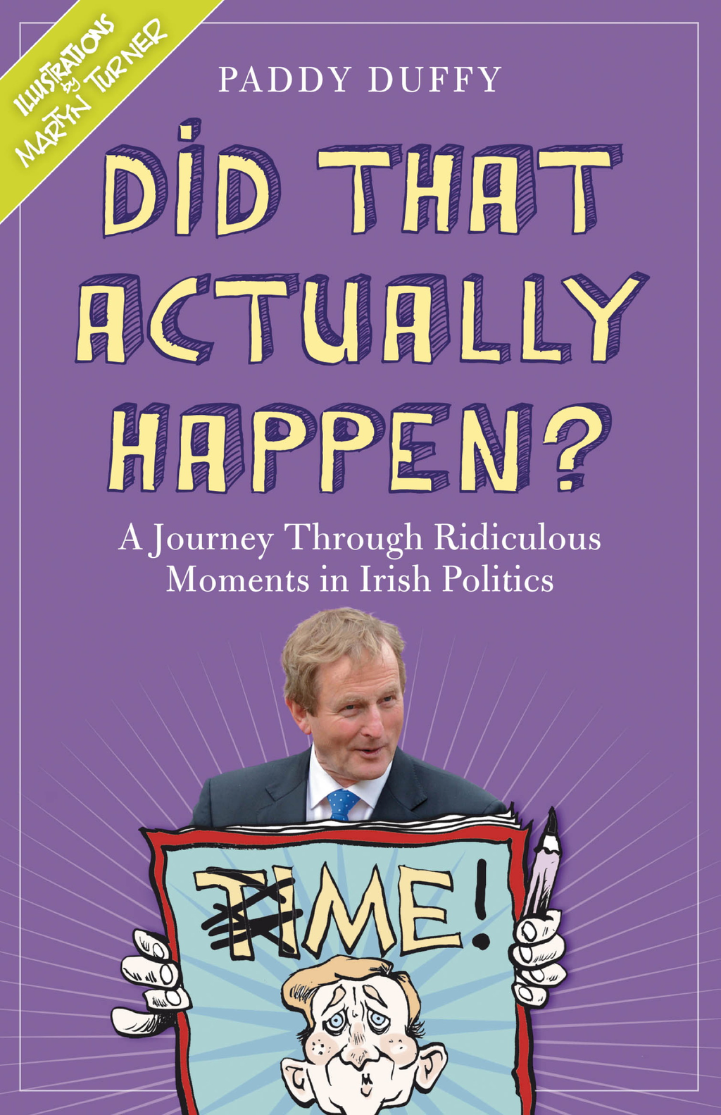 Did That Actually Happen? A Journey Through Unbelievable Moments in Irish Politics