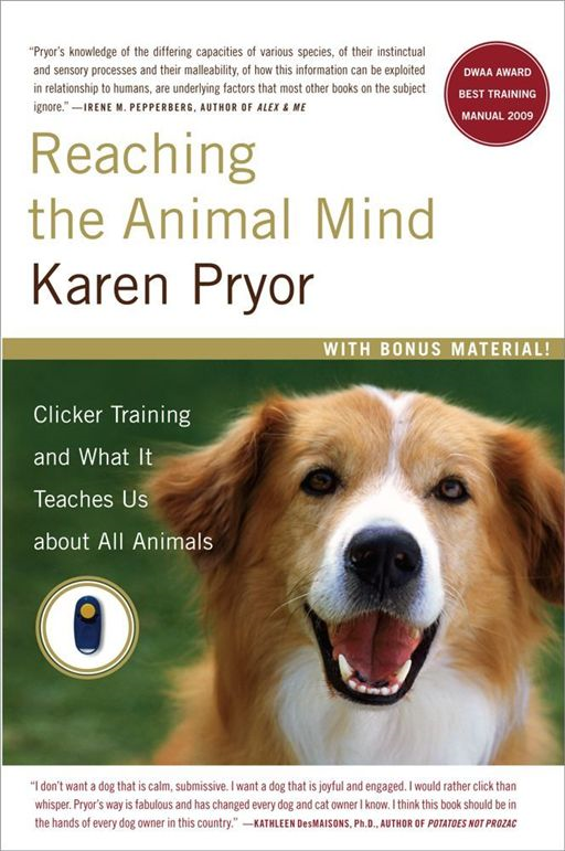 Reaching the Animal Mind By: Karen Pryor