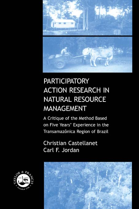 Participatory Action Research in Natural Resource Management A Critque of the Method Based on Five Years' Experience in the Transamozonica Region of B