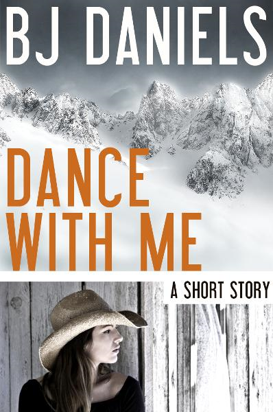 Dance With Me By: B.J. Daniels
