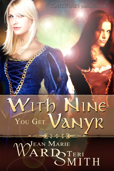 With Nine You Get Vanyr By: Jean Marie Ward,Teri Smith