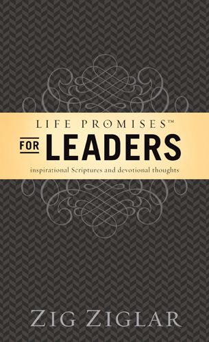 "Life Promises for Leaders By: Dwight ""Ike"" Reighard,Zig Ziglar"