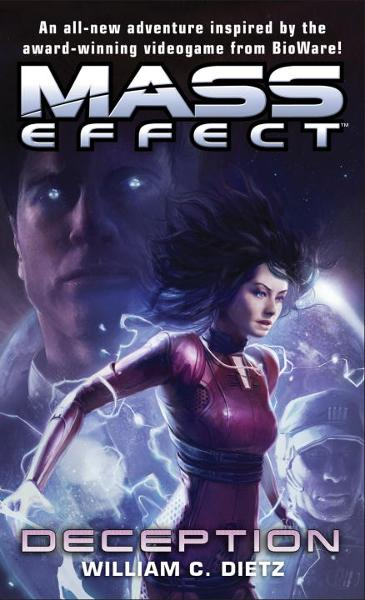 Mass Effect: Deception By: William C. Dietz