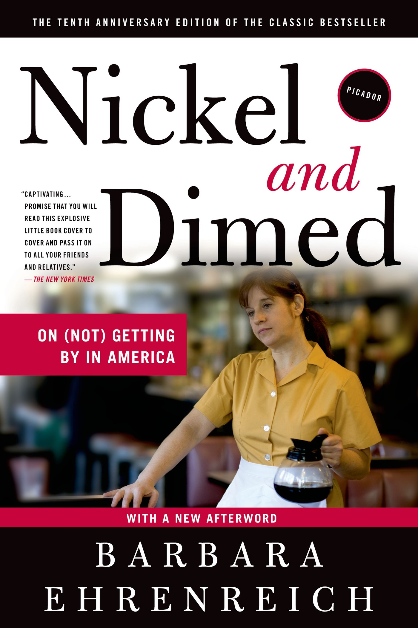 Nickel and Dimed By: Barbara Ehrenreich
