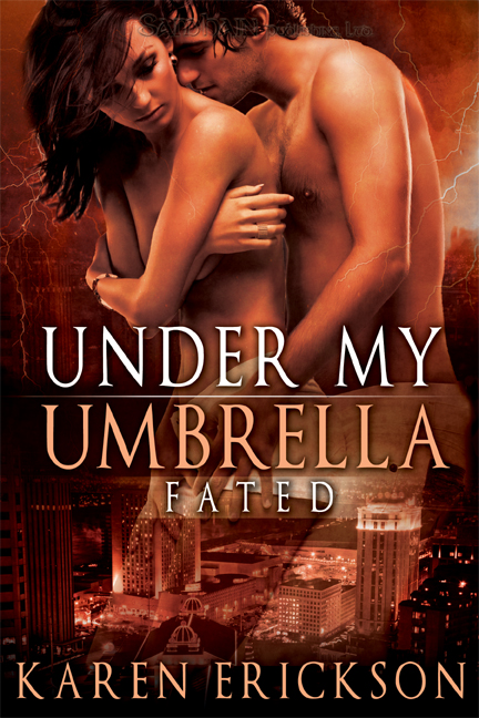 Under My Umbrella By: Karen Erickson